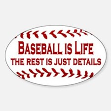 Baseball is Life (07) Oval Decal