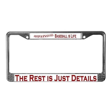 Baseball is Life (07) License Plate Frame