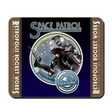Enlist in the Space Patrol Mousepad