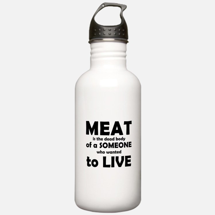 Meat is a dead body! Water Bottle