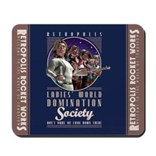 Ladies' World Domination Society Mousepad
