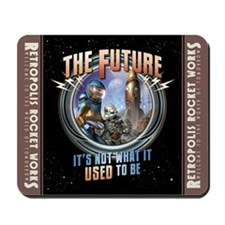 The Future: Not What it Used to Be Mousepad