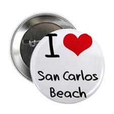 """I Love SAN CARLOS BEACH 2.25"""" Button"""
