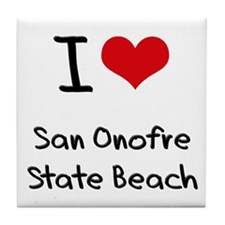 I Love SAN ONOFRE STATE BEACH Tile Coaster