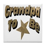Grandpa To Be Tile Coaster