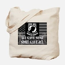 Pow-Mia All Gave Some Some Gave All Tote Bag