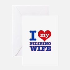 I love my Filipino Wife Greeting Card