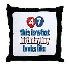 47 year old birthday boy Throw Pillow
