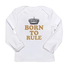 Born To Rule Long Sleeve T-Shirt