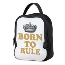 Born To Rule Neoprene Lunch Bag