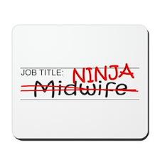 Job Ninja Midwife Mousepad