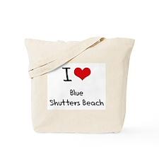 I Love BLUE SHUTTERS BEACH Tote Bag