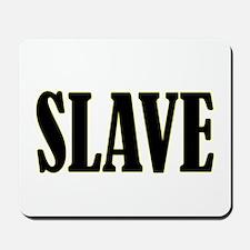 Slave Mousepad