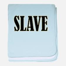 Slave baby blanket