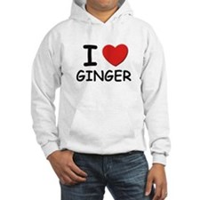 I love Ginger Hoodie