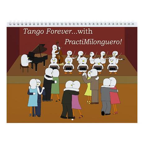 Tango Forever Wall Calendar