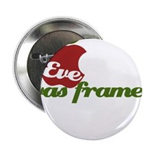 """Eve was Framed 2.25"""" Button"""