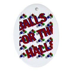 Balls For The Halls Oval Ornament