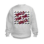 Balls For The Halls Kids Sweatshirt