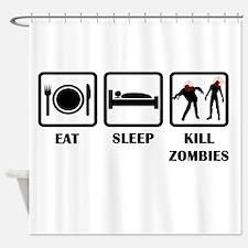 Eat Sleep Kill Zombies Shower Curtain