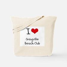 I Love CRAIGVILLE BEACH CLUB Tote Bag