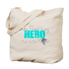 My Fiance is my Hero Tote Bag