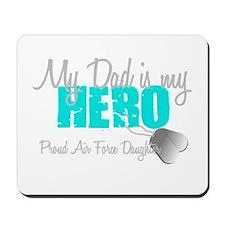 Dad is my Hero Mousepad