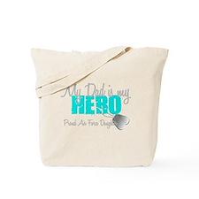 Dad is my Hero Tote Bag