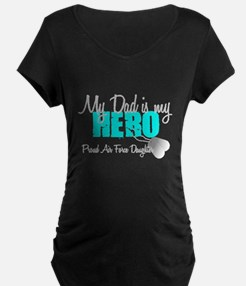 Dad is my Hero Maternity T-Shirt