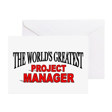 """""""The World's Greatest Project Manager"""" Greeting Ca"""