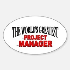 """""""The World's Greatest Project Manager"""" Decal"""