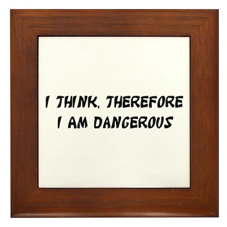 Dangerous Framed Tile