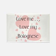 Love me...Love my Bolognese Rectangle Magnet (100