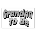 Grandpa To Be Rectangle Sticker