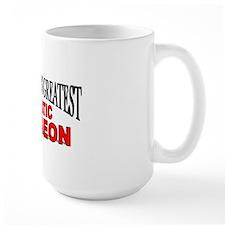 """The World's Greatest Plastic Surgeon"" Mug"