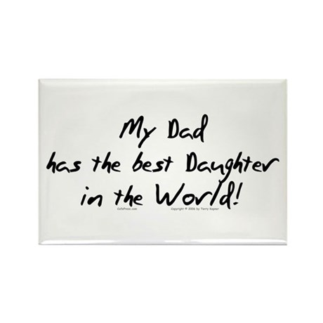 My Dad, Best Daughter Rectangle Magnet (10 pack)