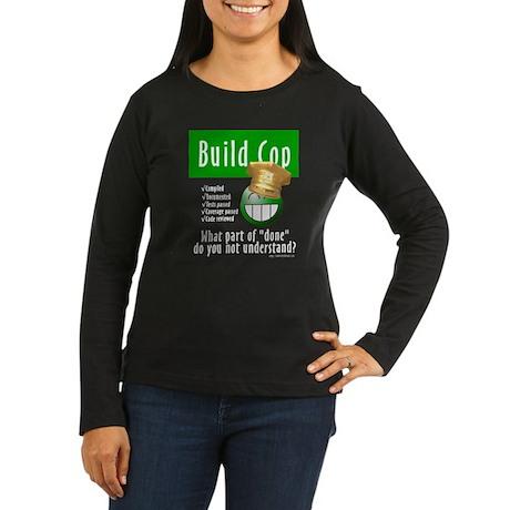 Happy Build Cop (Women's Long Sleeve Dark T-Shirt)