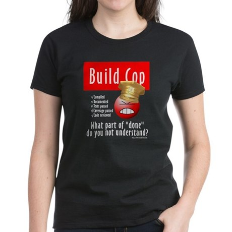 Angry Build Cop (Women's Dark T-Shirt)