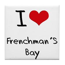 I Love FRENCHMAN'S BAY Tile Coaster