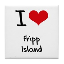 I Love FRIPP ISLAND Tile Coaster