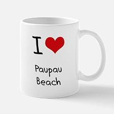 I Love PAUPAU BEACH Mug