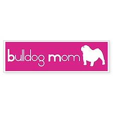 Bulldog Mom Bumper Bumper Bumper Sticker