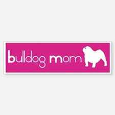 Bulldog Mom Bumper Bumper Bumper Sticker