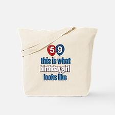 59 year old birthday girl Tote Bag
