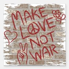 "Make Love Not War Square Car Magnet 3"" x 3"""