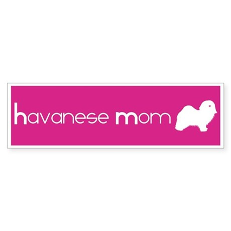 Havanese Mom Bumper Sticker