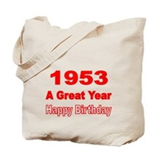 1953 A Great Year Tote Bag