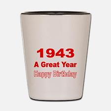 1943 A Great Year Shot Glass