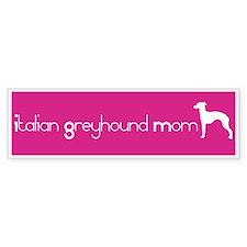 Italian Greyhound Mom Bumper Bumper Sticker