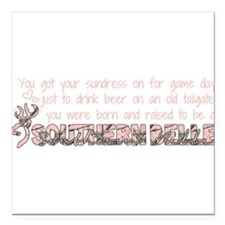 "soutnern belle Square Car Magnet 3"" x 3"""